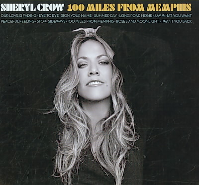 100 MILES FROM MEMPHIS BY CROW,SHERYL (CD)